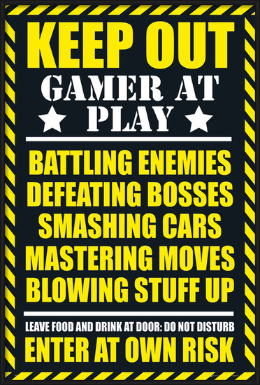 Gaming - keep out Poster