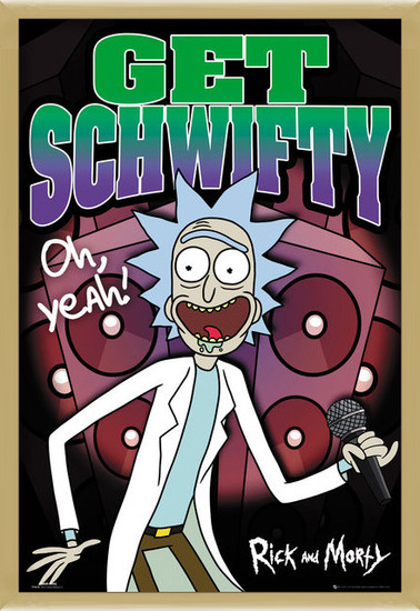 Rick and Morty - Schwifty Poster