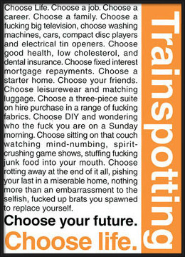 TRAINSPOTTING - choose life Poster