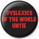Dyslexics of the world untie